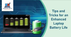 Tips and Tricks for an Enhanced Laptop Battery Life
